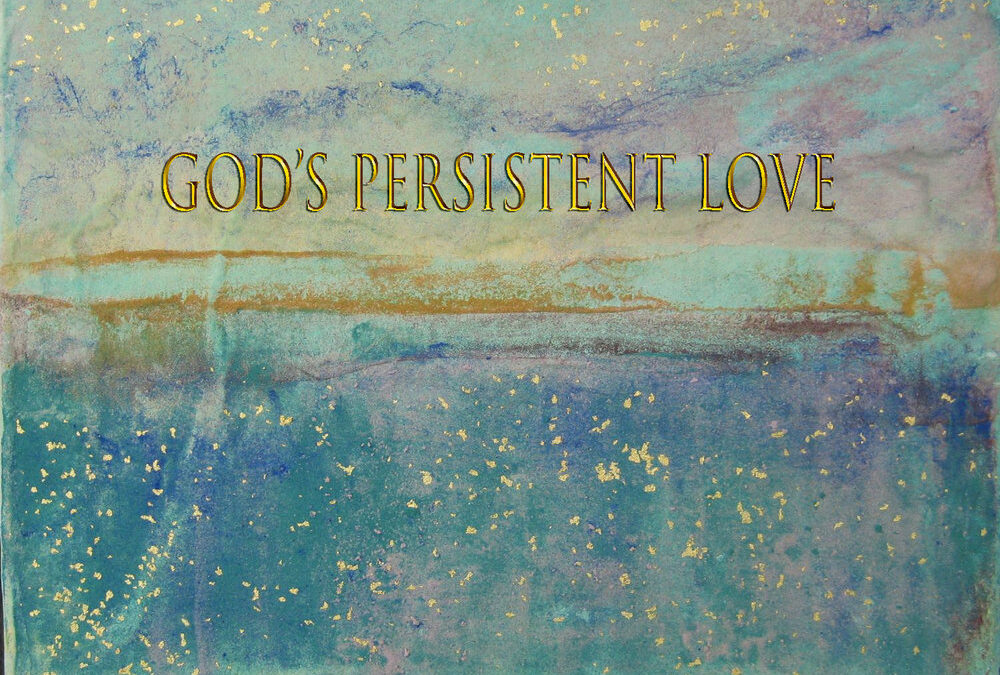 God's Persistent Love
